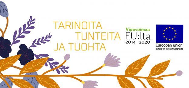 Kuvassa on Kalevala hankkeen slogan: tarinoita, tunteita ja tuohta. Kuva kukasta bannerin alareunassa.
